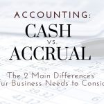 Cash vs. Accrual Accounting: Two Main Differences For Parma Businesses To Consider